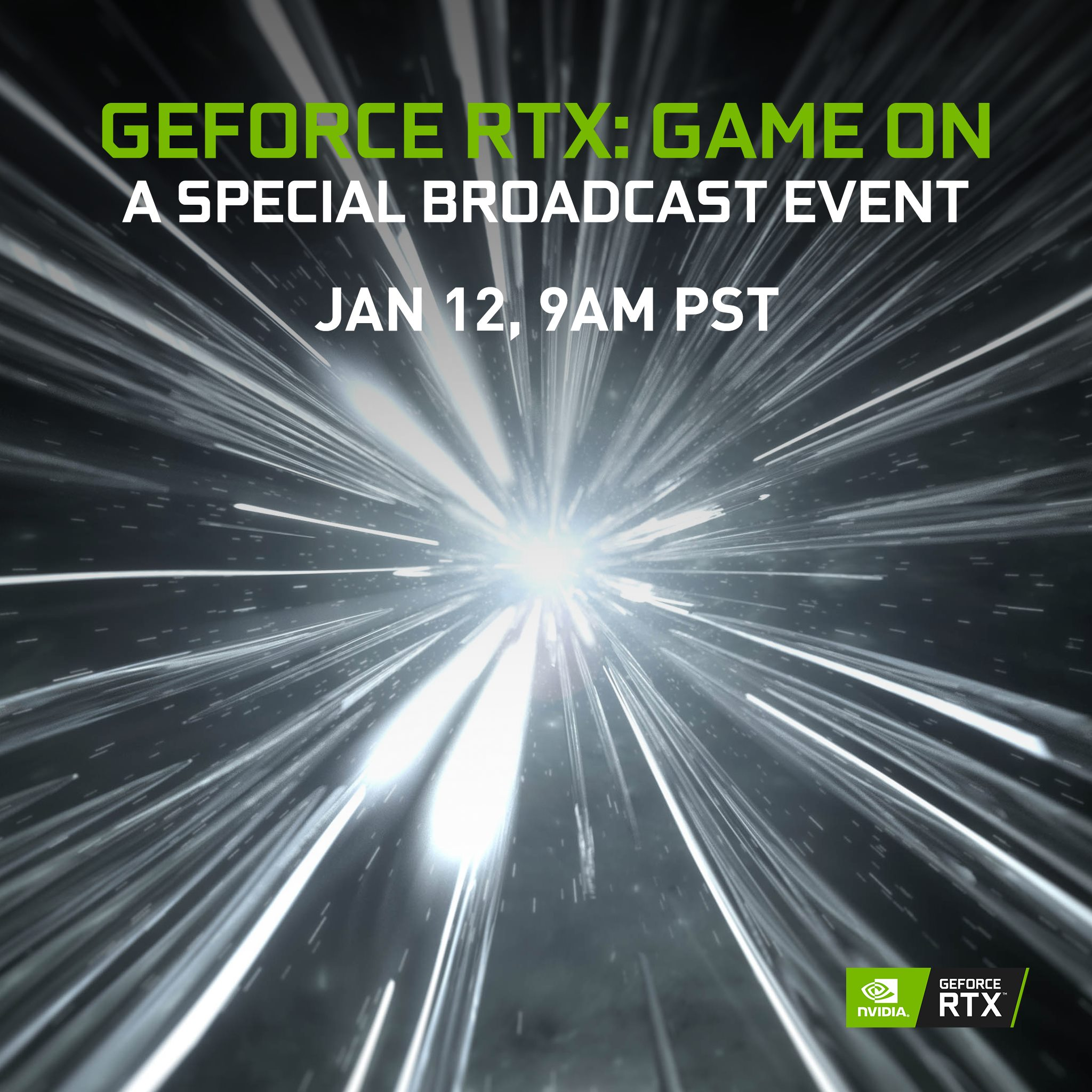 GeForce RTX: Game On is coming next week January 12 at 9AM PST!