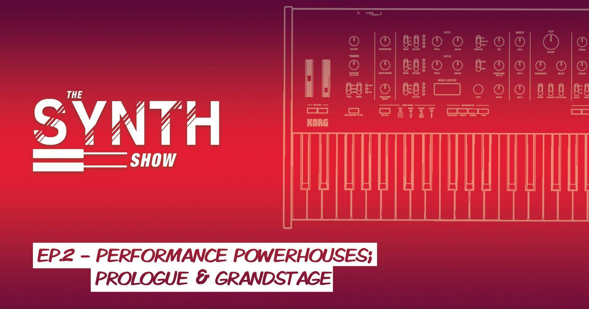 Don't miss episode 2 of The Synth Show! In this live webinar we will be digging into two of our performance powerhouses; prologue and Grandstage.